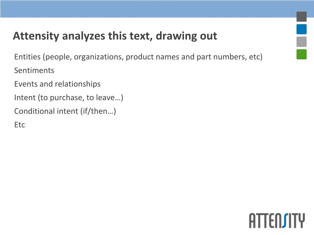 Attensity analyzes this text, drawing out