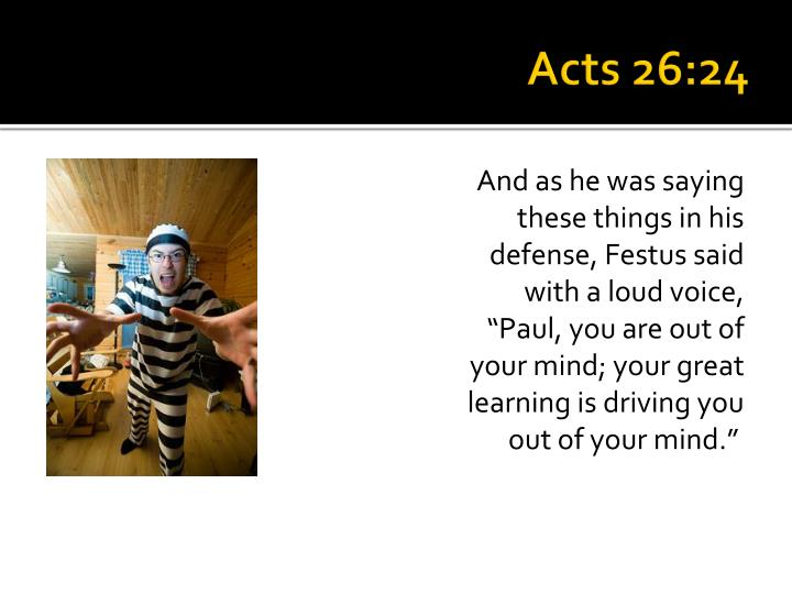 Acts 26:24