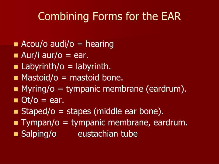 Combining Forms for the EAR
