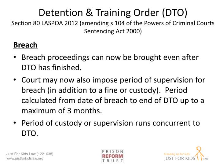 Detention & Training Order (DTO)