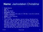 name jashodaben chotabhai