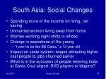 south asia social changes