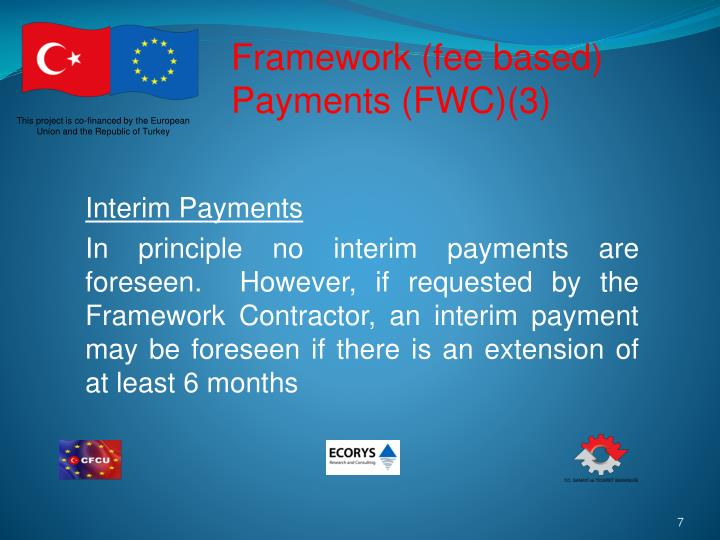 Framework (fee based) Payments (FWC)(3)