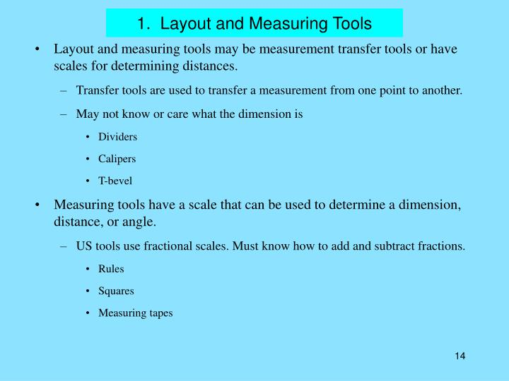 1.  Layout and Measuring Tools