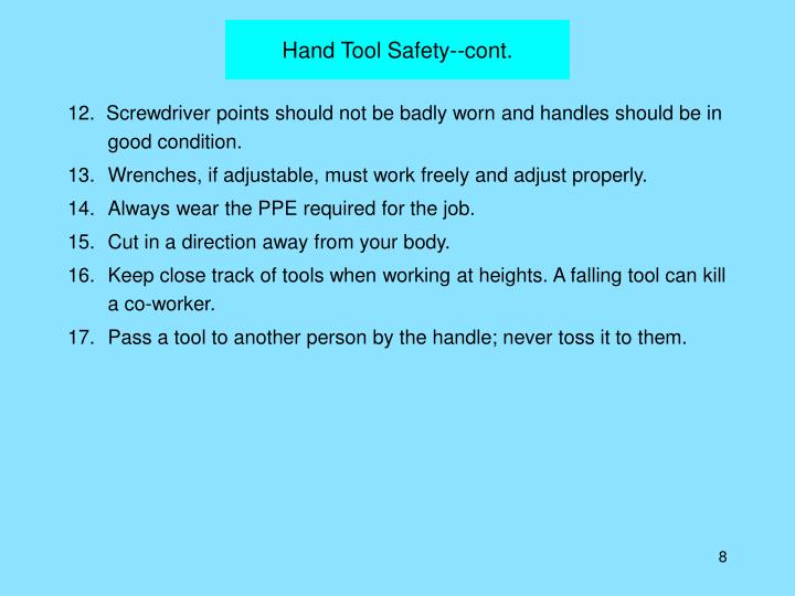 Hand Tool Safety--cont.