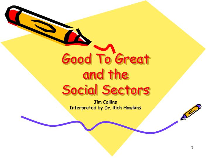 good to great and the social sectors n.