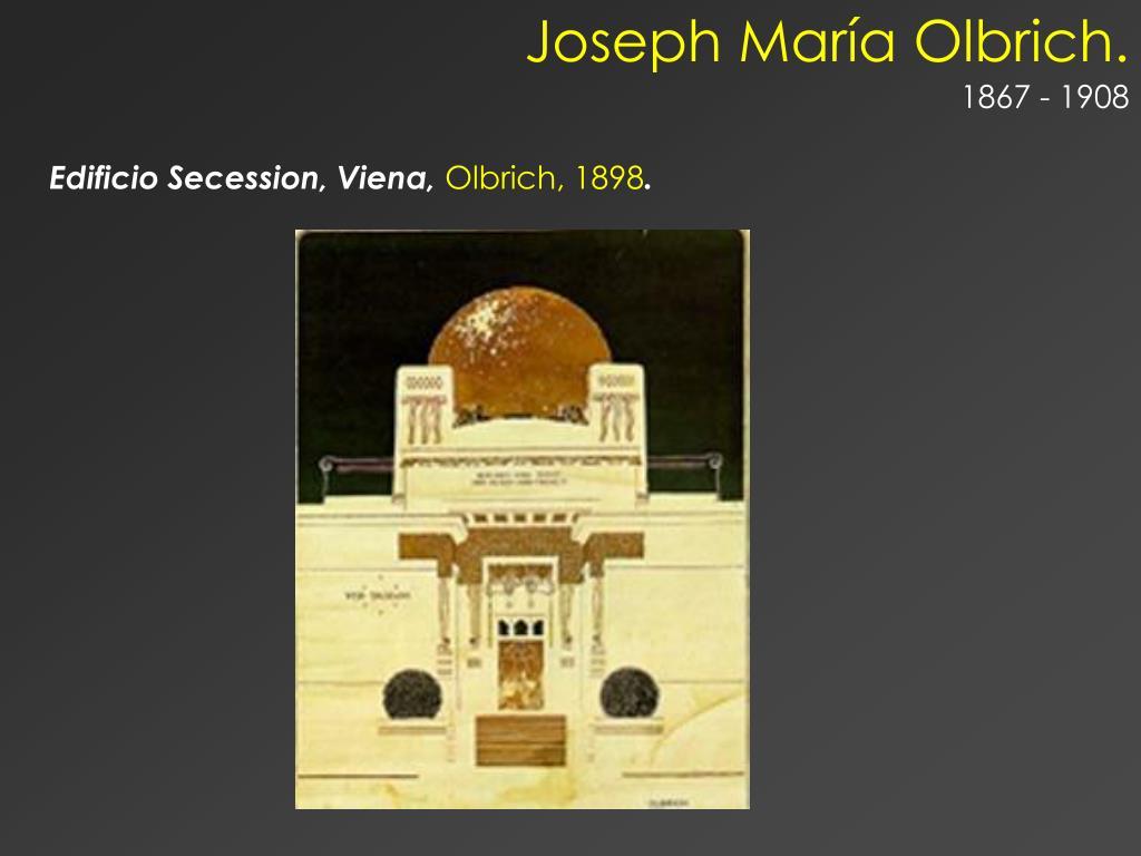 Joseph María Olbrich.