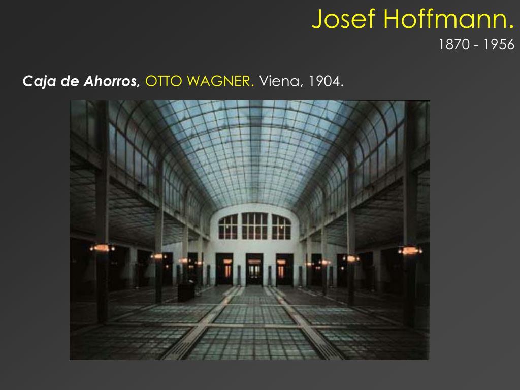 Josef Hoffmann.