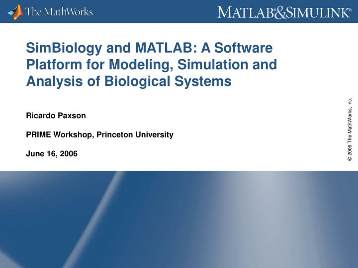 PPT - SimBiology and MATLAB: A Software Platform for Modeling
