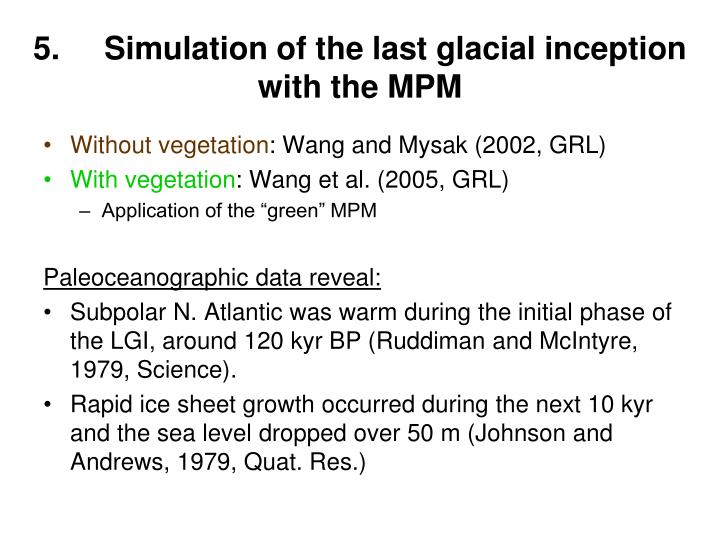 5.     Simulation of the last glacial inception with the MPM