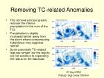 removing tc related anomalies2