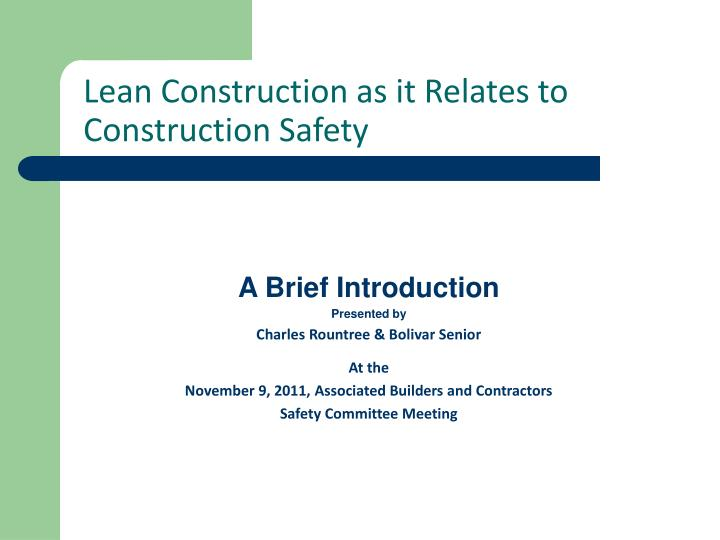 lean construction as it relates to construction safety n.