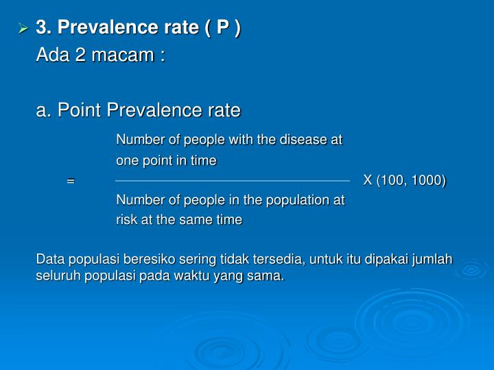 3. Prevalence rate ( P )