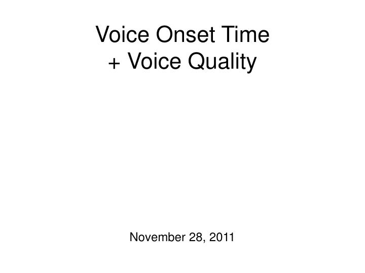 voice onset time voice quality n.