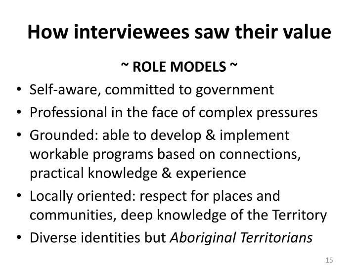 How interviewees saw their value