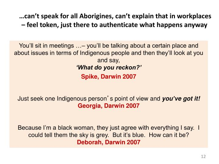 …can't speak for all Aborigines, can't explain that in workplaces