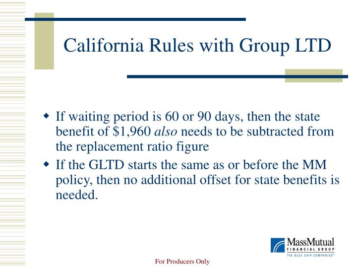 California Rules with Group LTD