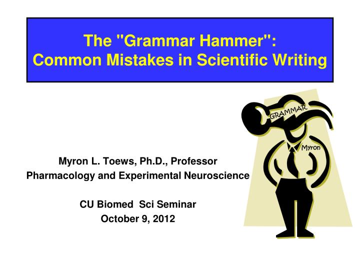 the grammar hammer common mistakes in scientific writing n.