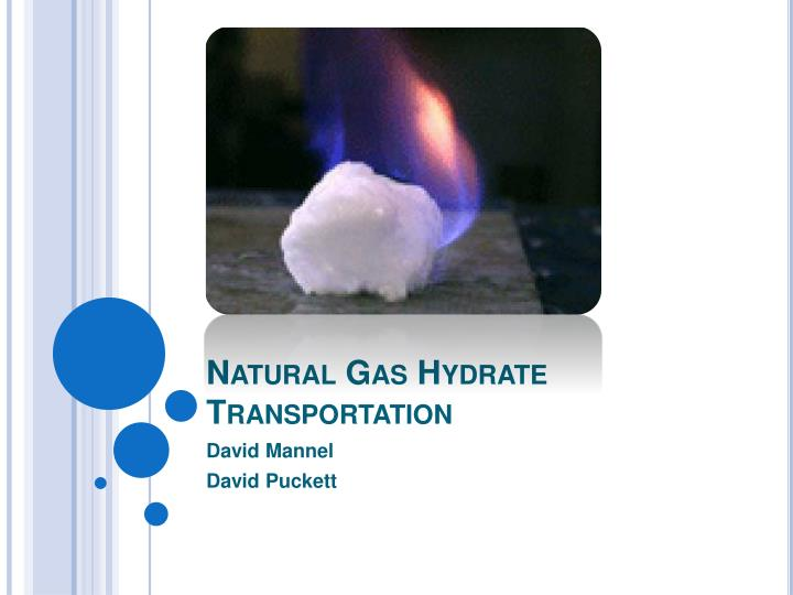 natural gas hydrate transportation n.
