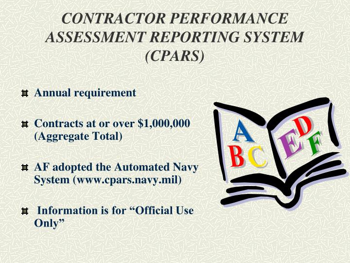 CONTRACTOR PERFORMANCE ASSESSMENT REPORTING SYSTEM (CPARS)