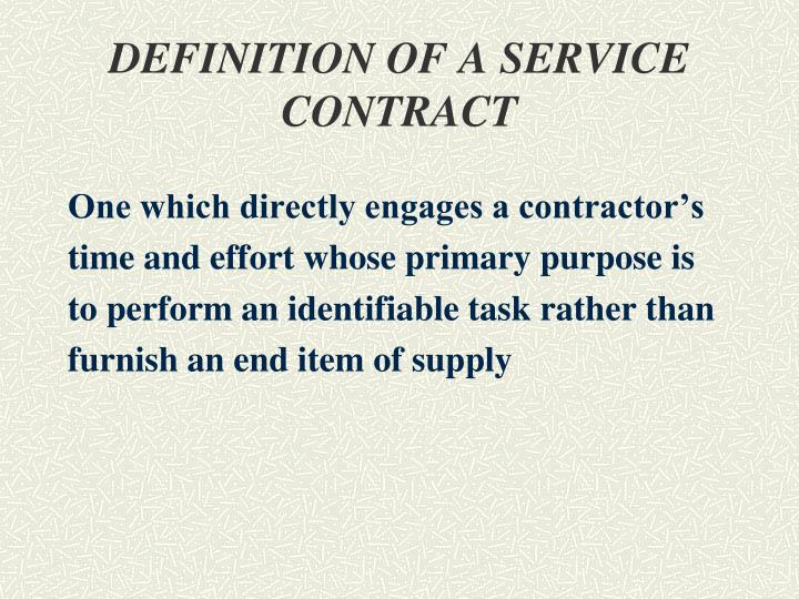 DEFINITION OF A SERVICE CONTRACT