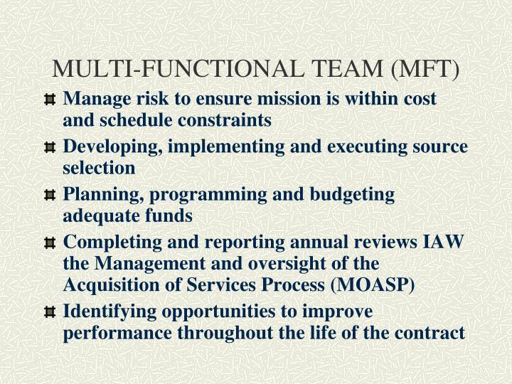 MULTI-FUNCTIONAL TEAM (MFT)