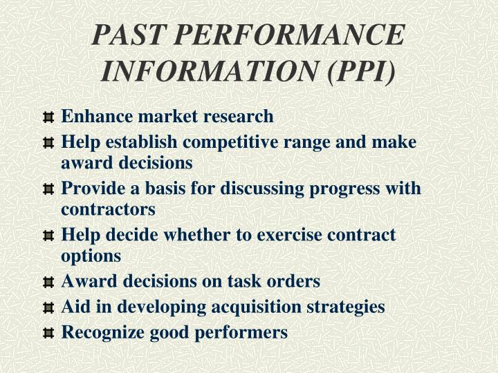 PAST PERFORMANCE INFORMATION (PPI)