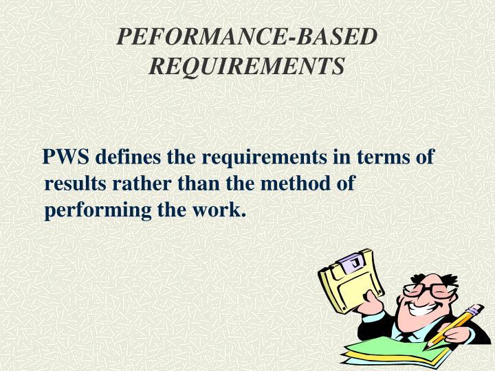 PEFORMANCE-BASED REQUIREMENTS