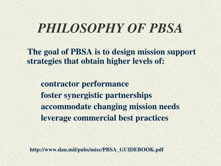 PHILOSOPHY OF PBSA