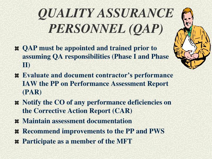 QUALITY ASSURANCE PERSONNEL (QAP)