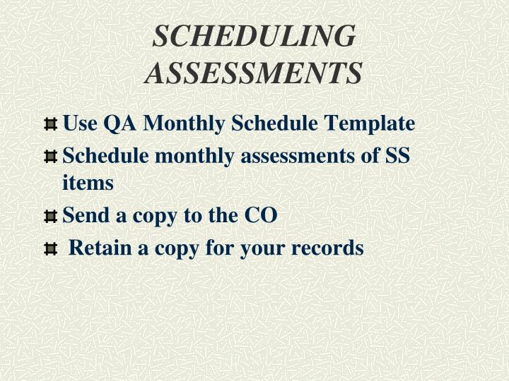 SCHEDULING ASSESSMENTS