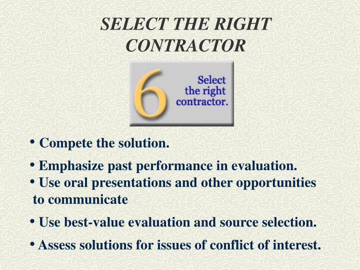 SELECT THE RIGHT CONTRACTOR