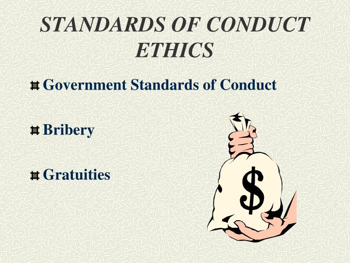 STANDARDS OF CONDUCT ETHICS