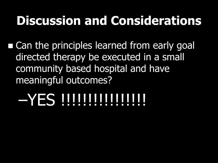 Discussion and Considerations