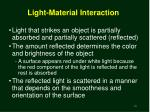 light material interaction