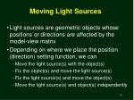 moving light sources