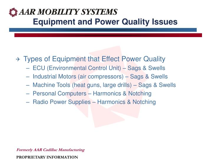 Equipment and Power Quality Issues