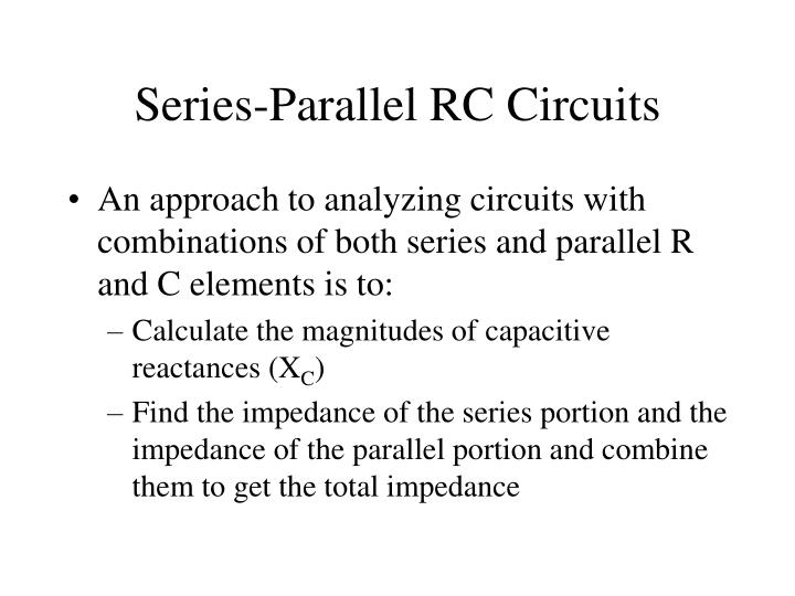 Series-Parallel RC Circuits