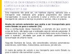 t tulo ii dos crimes contra o patrim nio cap tulo ii do roubo e da extors o artigo 157 16010