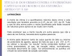 t tulo ii dos crimes contra o patrim nio cap tulo ii do roubo e da extors o artigo 157 16015