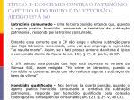 t tulo ii dos crimes contra o patrim nio cap tulo ii do roubo e da extors o artigo 157 16021