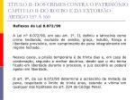 t tulo ii dos crimes contra o patrim nio cap tulo ii do roubo e da extors o artigo 157 16023