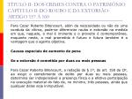 t tulo ii dos crimes contra o patrim nio cap tulo ii do roubo e da extors o artigo 157 16029