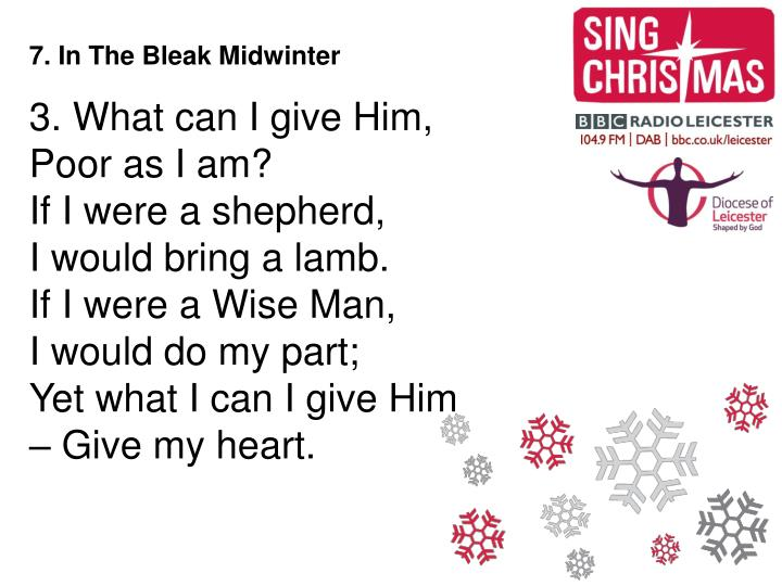 7. In The Bleak Midwinter