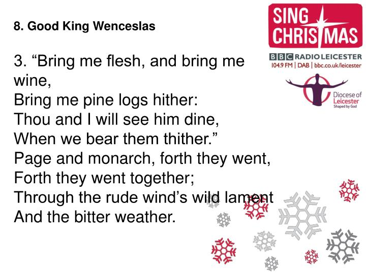 8. Good King Wenceslas