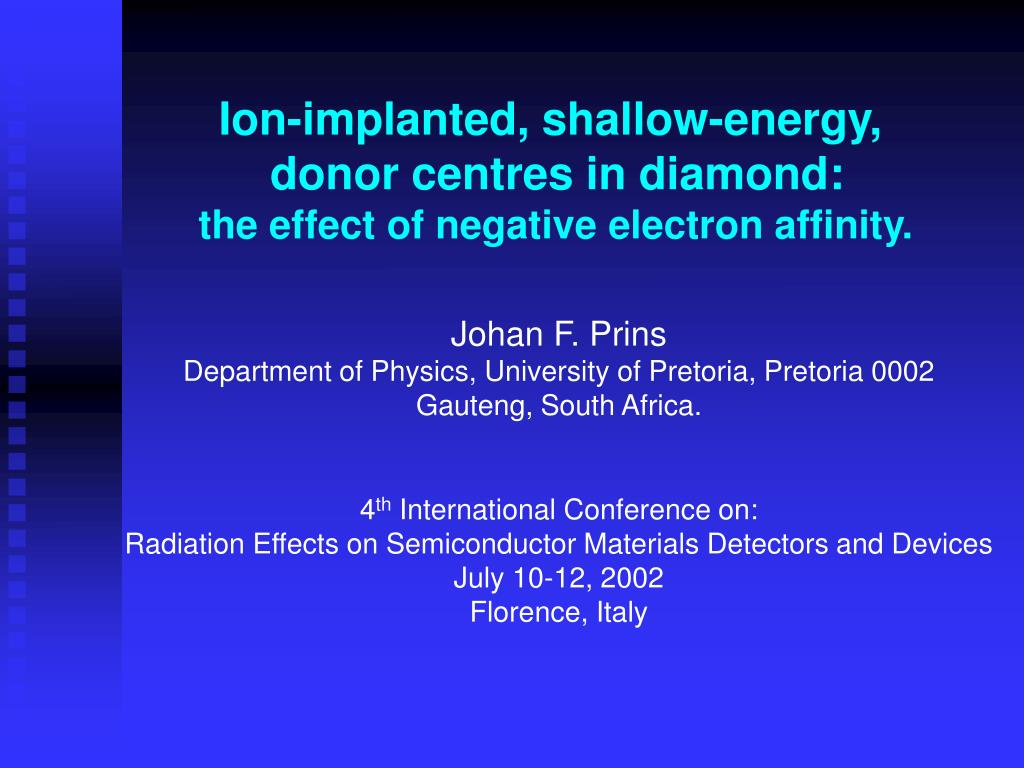 ion implanted shallow energy donor centres in diamond the effect of negative electron affinity l.