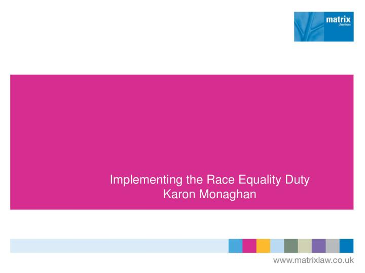 implementing the race equality duty karon monaghan n.