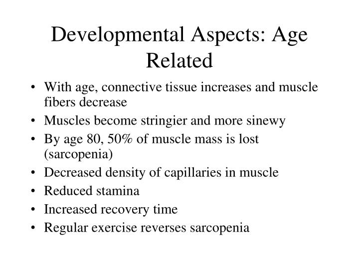 Developmental Aspects: Age Related