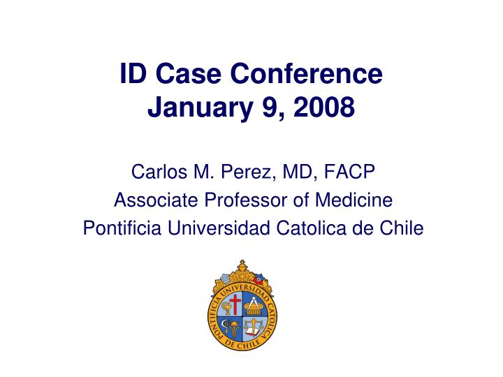id case conference january 9 2008