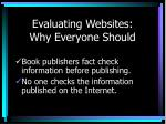 evaluating websites why everyone should